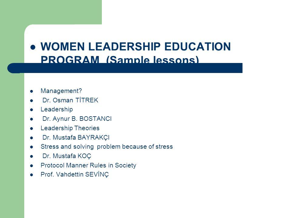  WOMEN LEADERSHIP EDUCATION PROGRAM (Sample lessons)  Management.