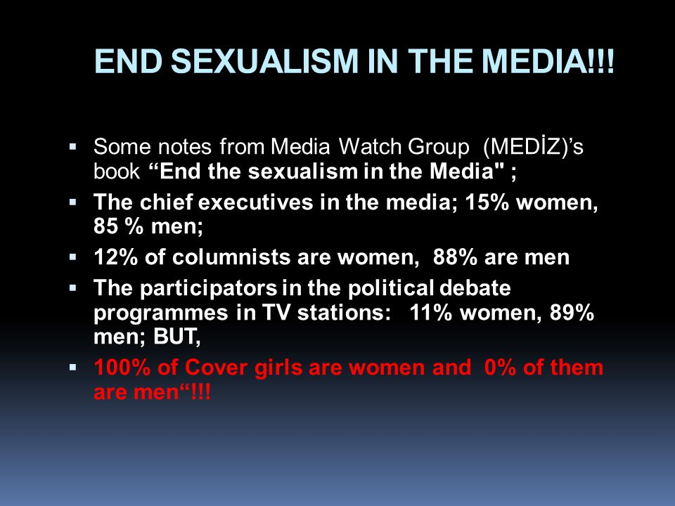 END SEXUALISM IN THE MEDIA!!.