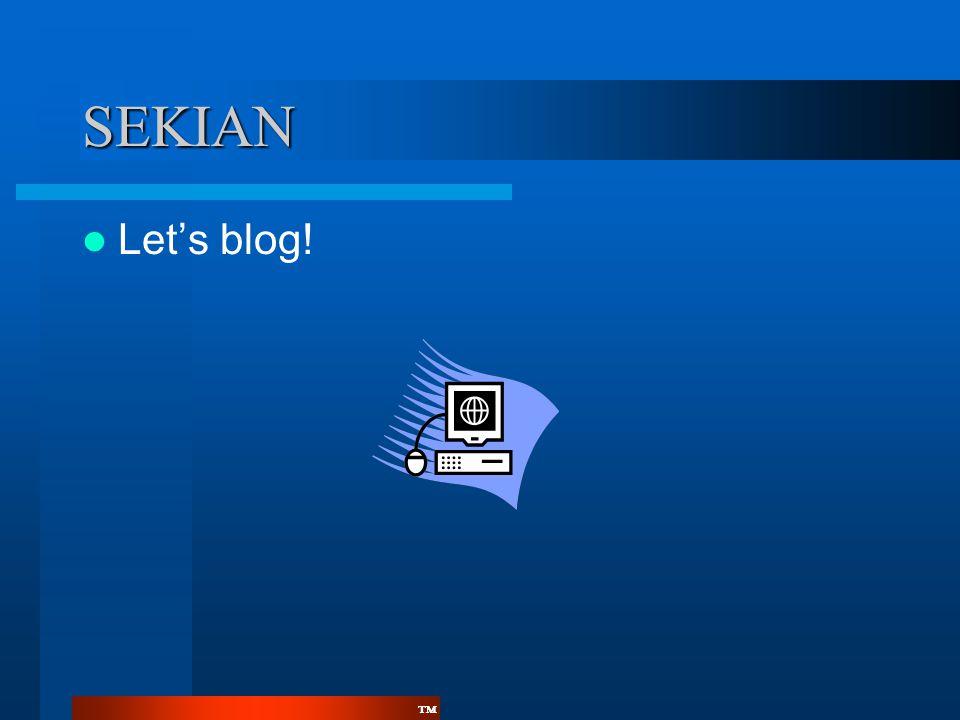 ™™ SEKIAN  Let's blog!