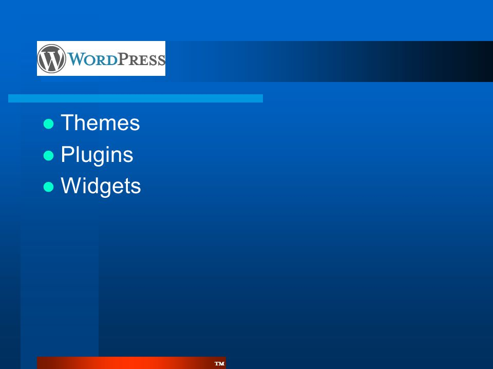 ™™  Themes  Plugins  Widgets
