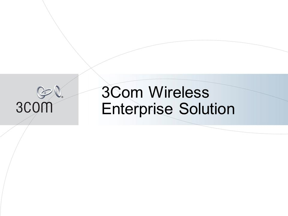 43 3Com Wireless Enterprise Solution