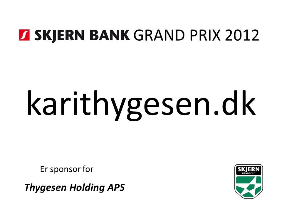 karithygesen.dk Er sponsor for Thygesen Holding APS
