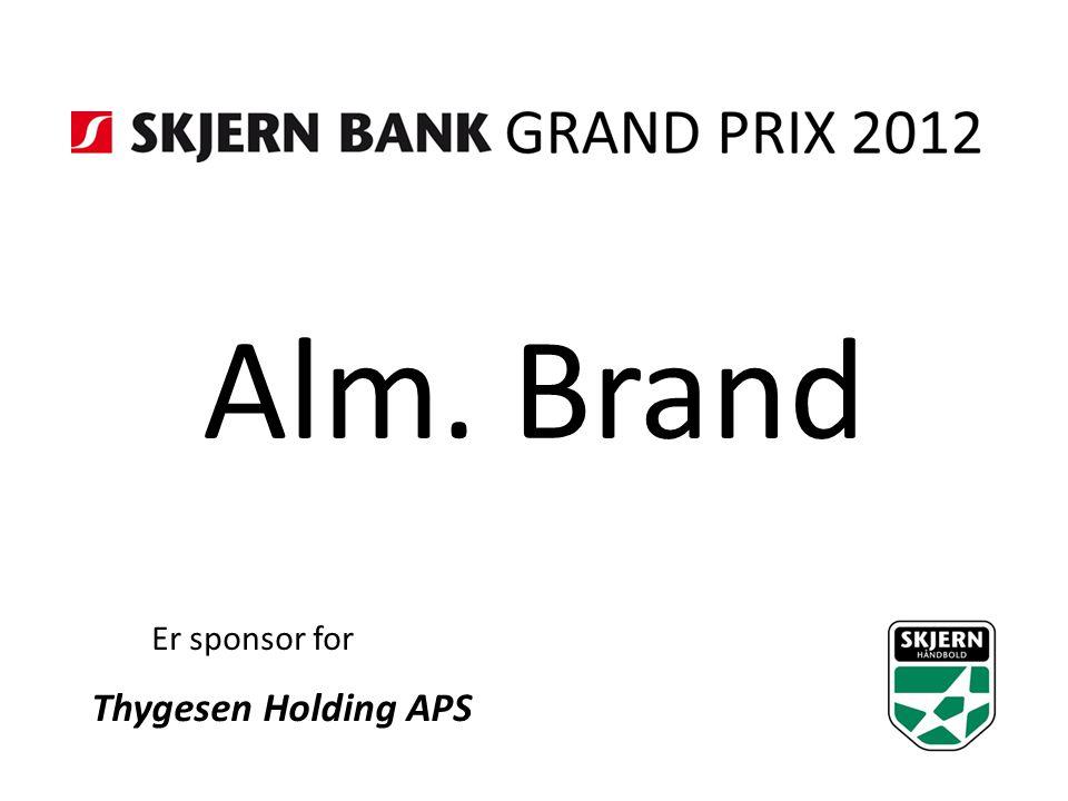 Alm. Brand Er sponsor for Thygesen Holding APS