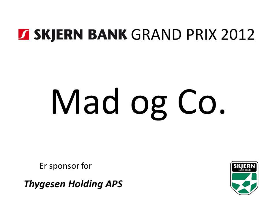 Mad og Co. Er sponsor for Thygesen Holding APS