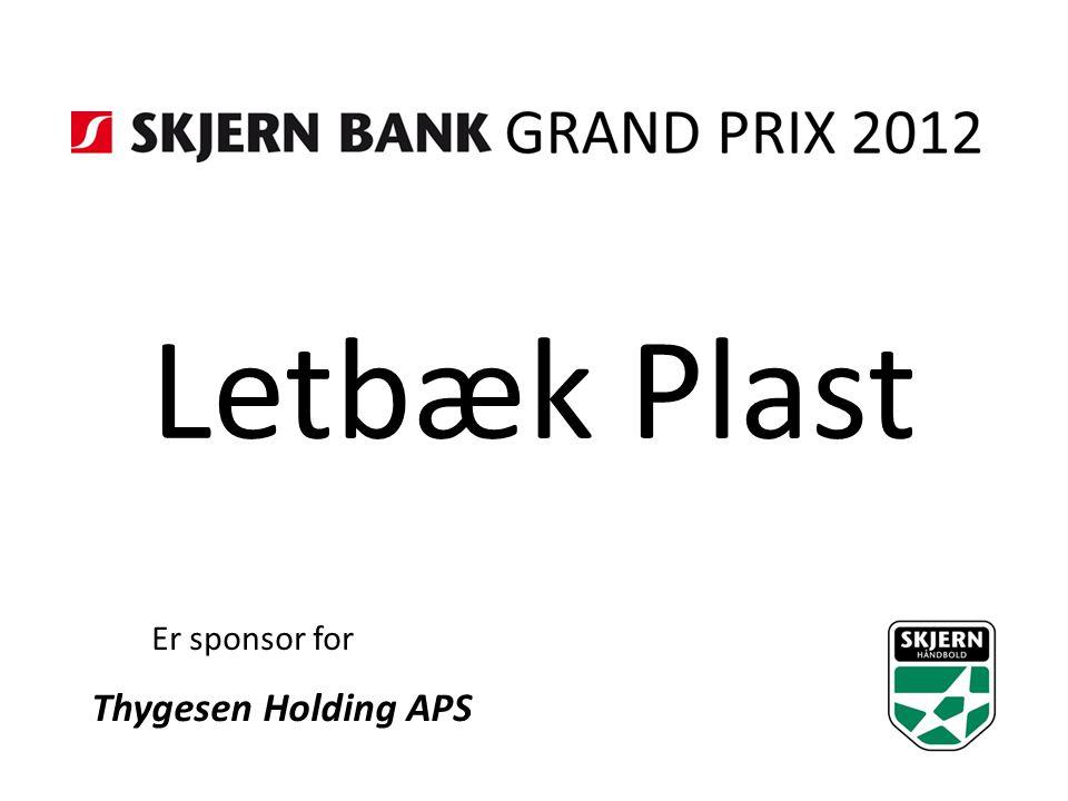 Letbæk Plast Er sponsor for Thygesen Holding APS
