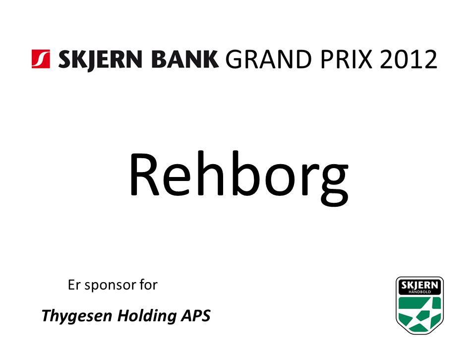 Rehborg Er sponsor for Thygesen Holding APS