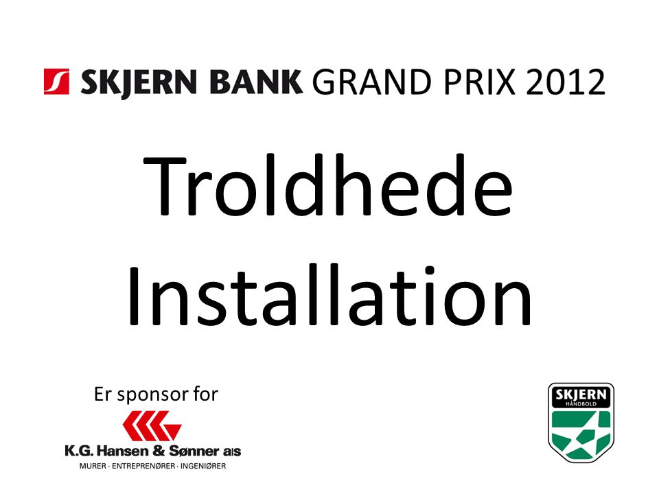 Troldhede Installation Er sponsor for