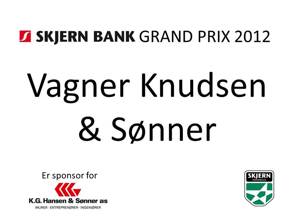 Vagner Knudsen & Sønner Er sponsor for