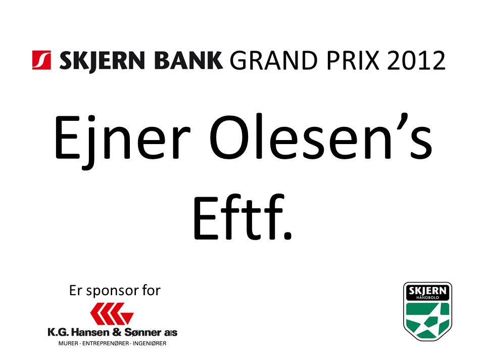 Ejner Olesen's Eftf. Er sponsor for