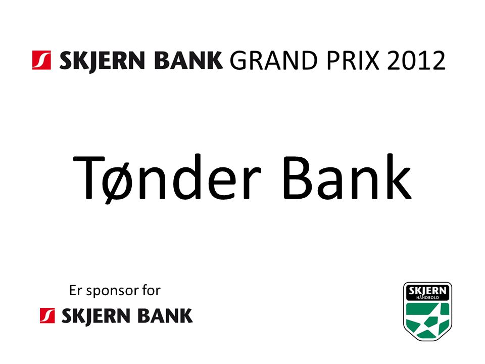 Tønder Bank Er sponsor for