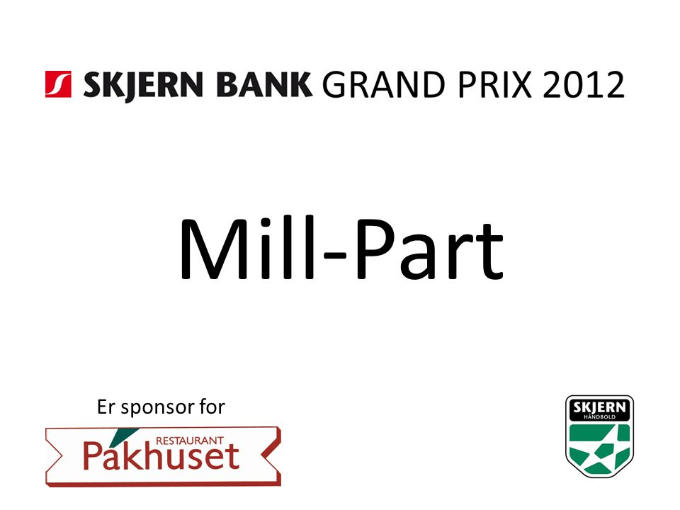 Mill-Part Er sponsor for