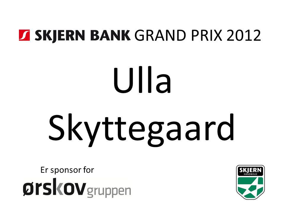 Ulla Skyttegaard Er sponsor for