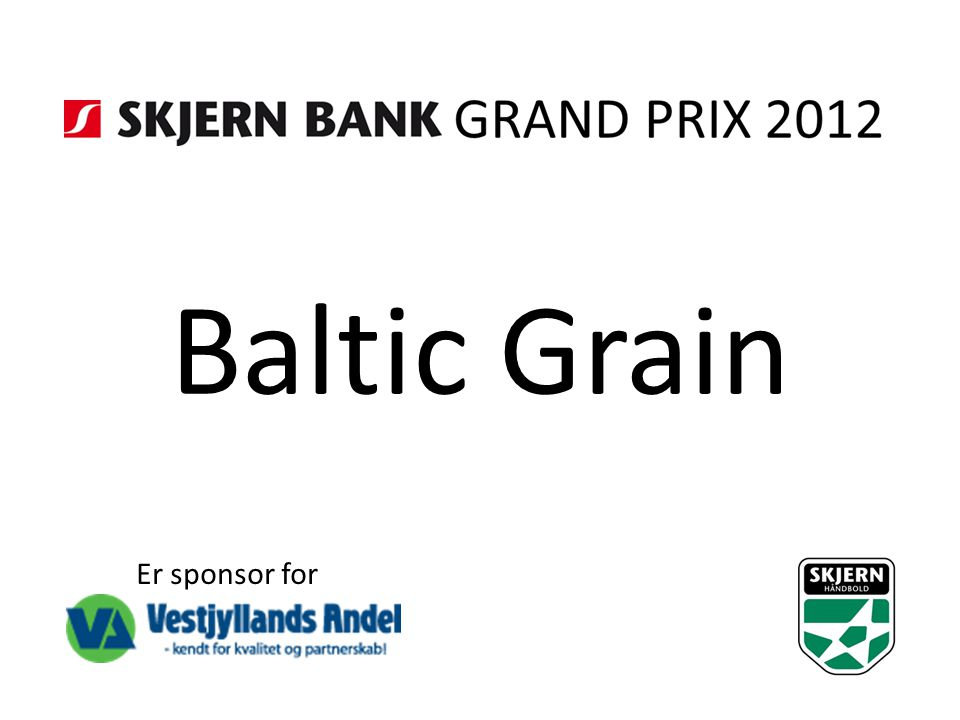 Baltic Grain Er sponsor for