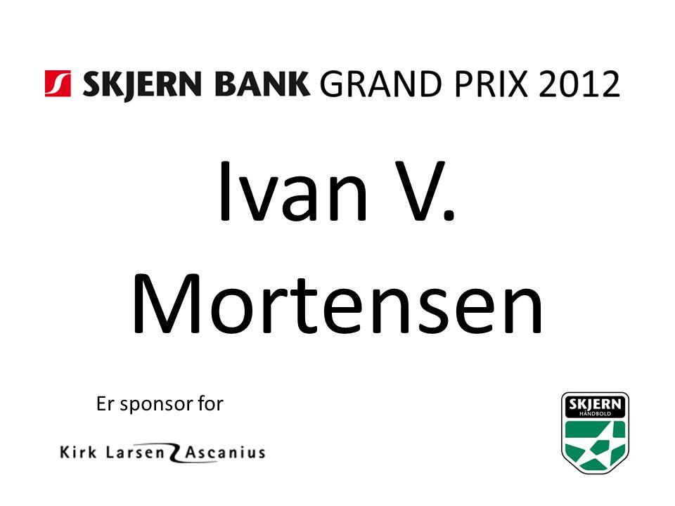 Ivan V. Mortensen Er sponsor for