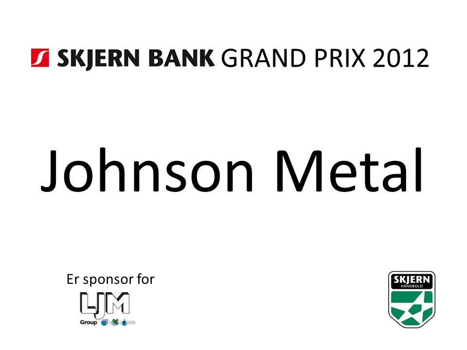 Johnson Metal Er sponsor for