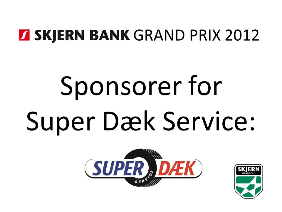 Sponsorer for Super Dæk Service: