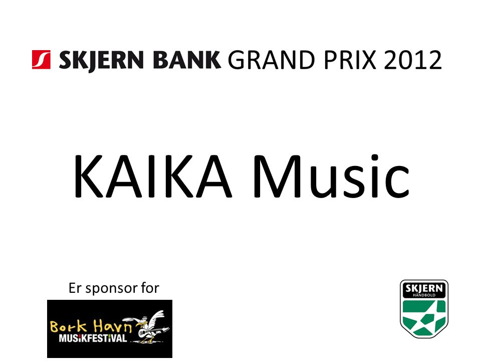 KAIKA Music Er sponsor for