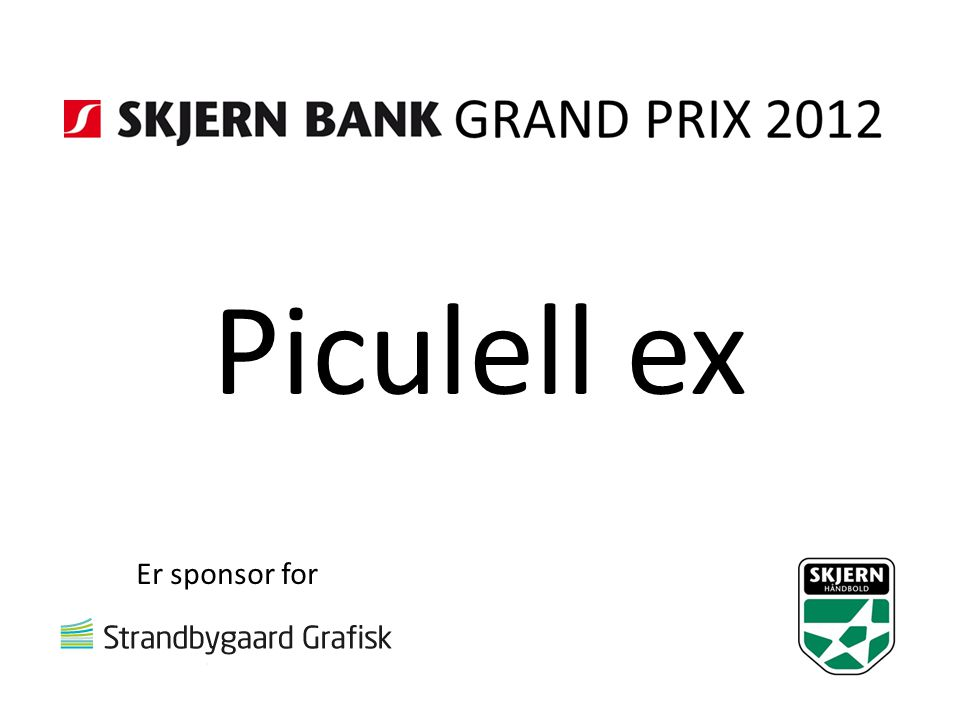 Piculell ex Er sponsor for
