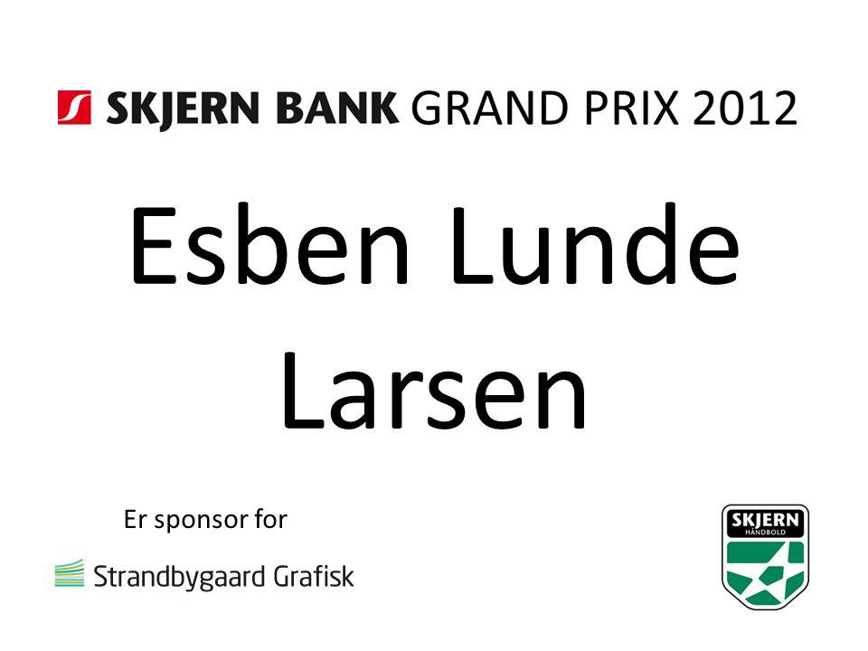 Esben Lunde Larsen Er sponsor for