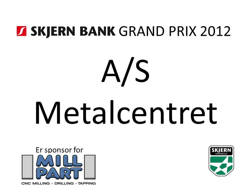 A/S Metalcentret Er sponsor for