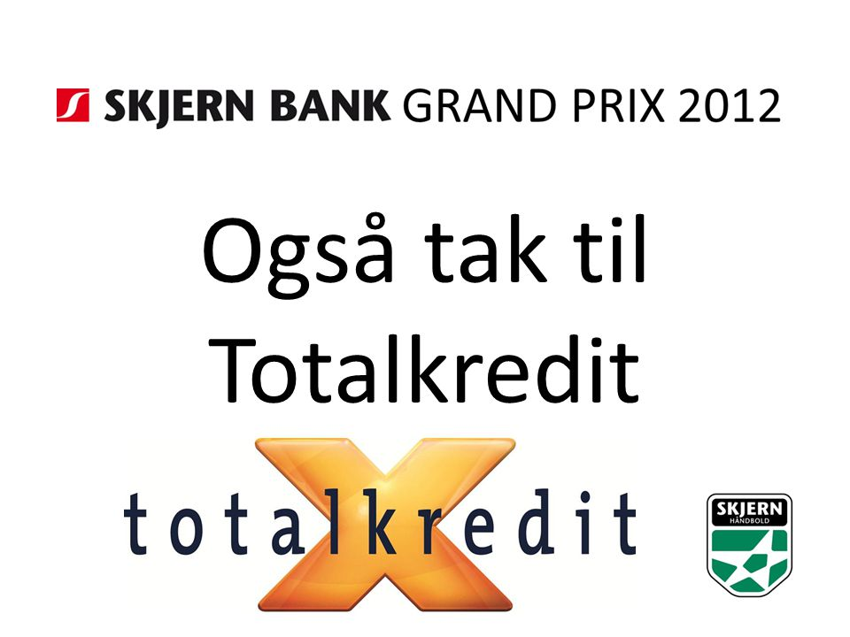 Også tak til Totalkredit