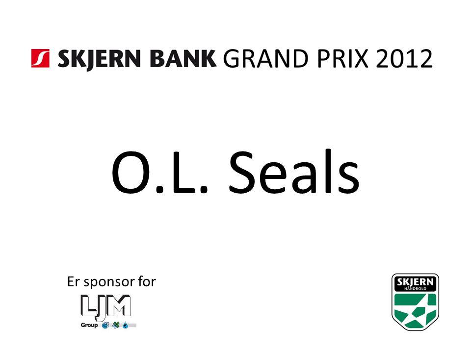 O.L. Seals Er sponsor for