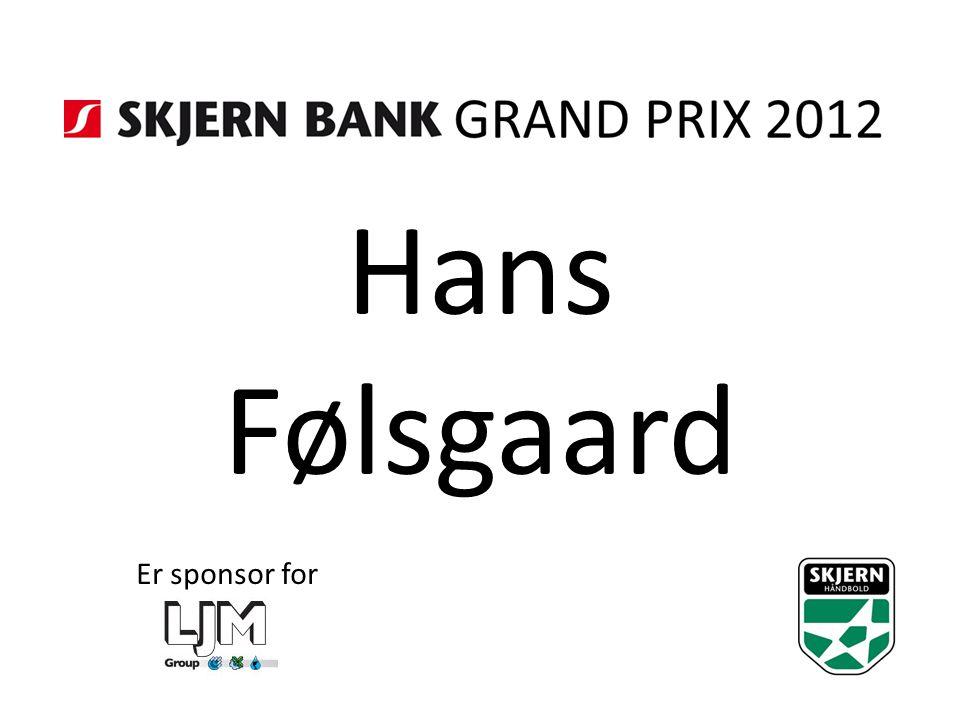 Hans Følsgaard Er sponsor for