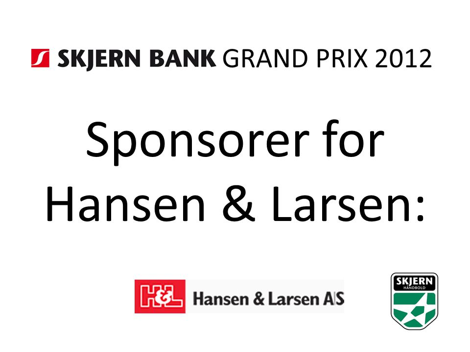 Sponsorer for Hansen & Larsen: