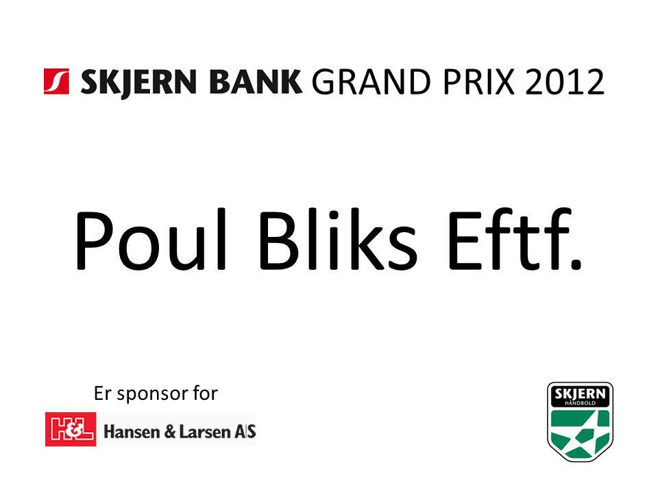 Poul Bliks Eftf. Er sponsor for