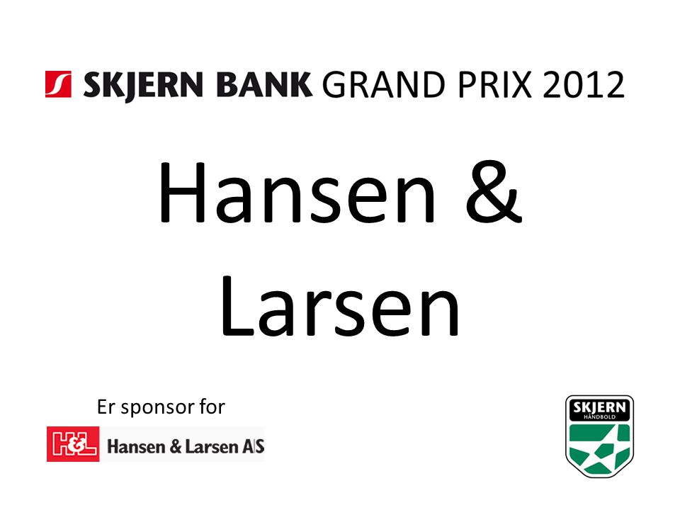 Hansen & Larsen Er sponsor for