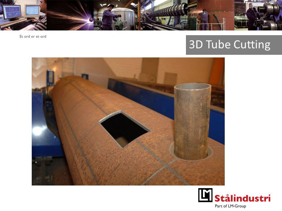 Et ord er et ord 3D Tube Cutting