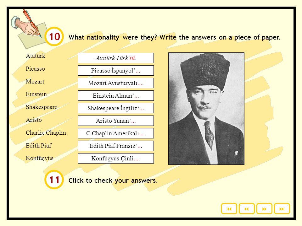 Click to see. Amerikalı Avusturyalı Çinli Fransız İngiliz İspanyol Türk Yunan Nationalities. Learn these words. İspanyolÇinliYunanFransız TürkAvustury