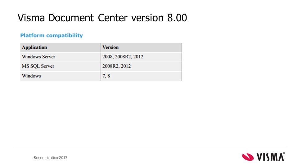 Recertification 2013 Visma Document Center version 8.00