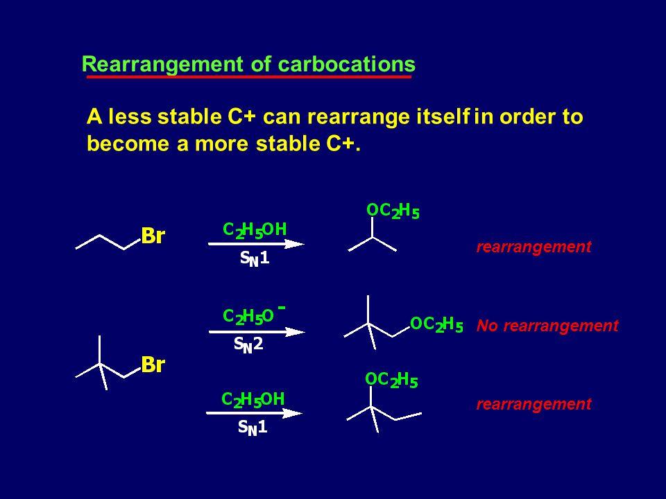 Stabilization of C+ : Polar effects Polar effects : ผลที่เกิดขึ้นตรงจุดเกิดปฏิกริยา อันเนื่องมาจาก การให้หรือรับอิเล็คตรอนของกลุ่มข้างเคียง stability Charge dispersion G = e - donating group G = e - withdrawing group Disperses charge Stabilizes cation intensifies charge Destabilizes cation