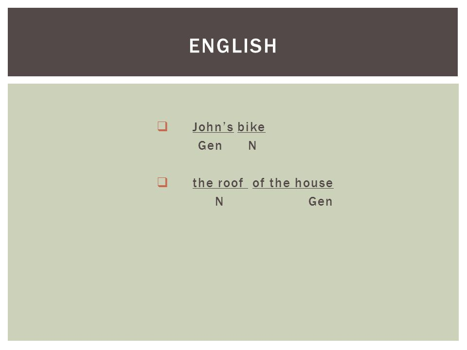  John's bike Gen N  the roof of the house NGen ENGLISH