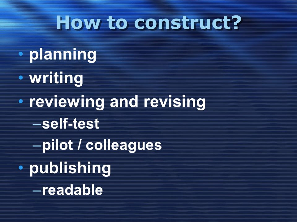 How to construct.