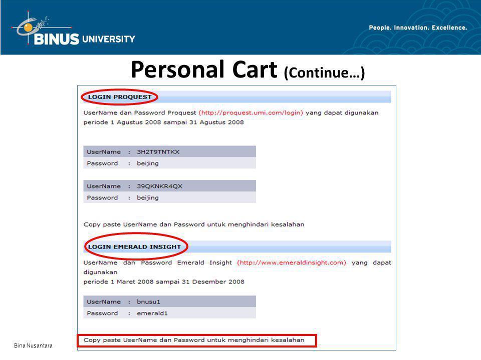 Personal Cart (Continue…) Bina Nusantara