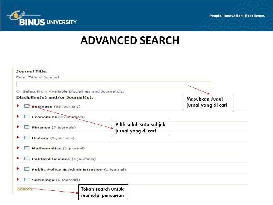 ADVANCED SEARCH Masukkan Judul jurnal yang di cari Tekan search untuk memulai pencarian Pilih salah satu subjek jurnal yang di cari