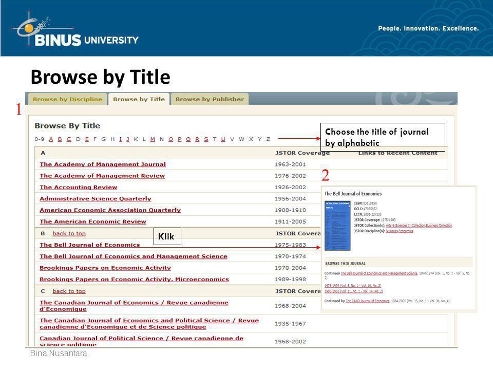 Browse by Title Bina Nusantara Choose the title of journal by alphabetic Klik 1 2