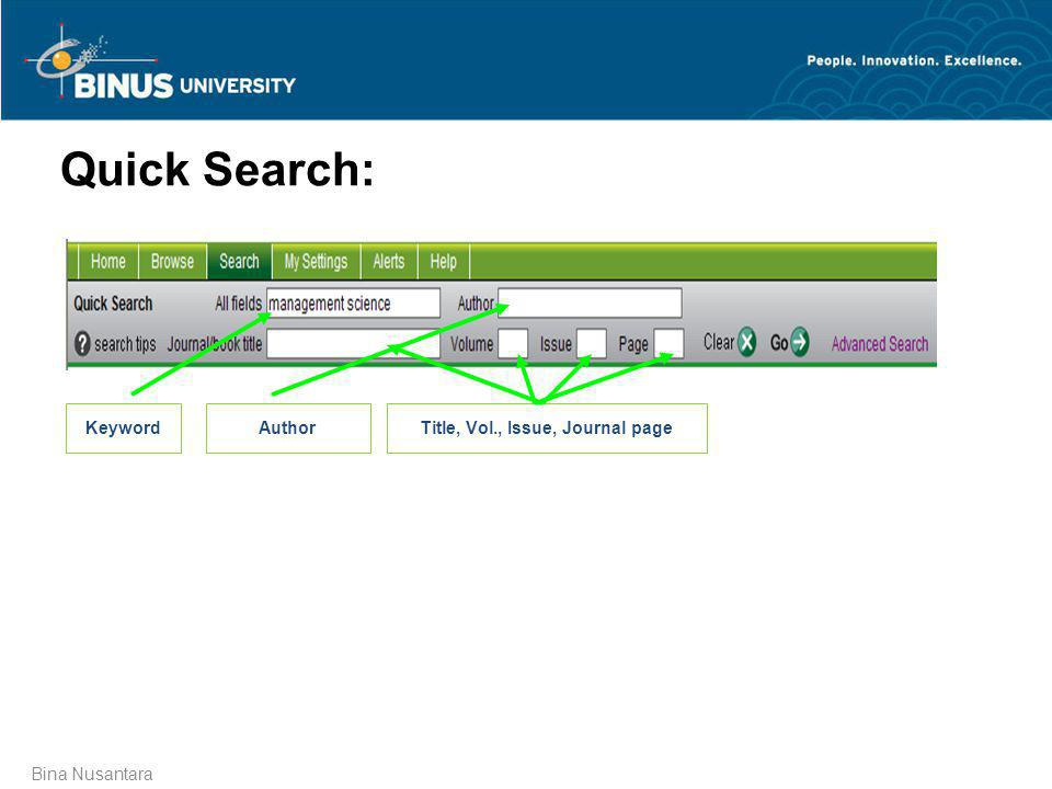 Bina Nusantara Quick Search: KeywordAuthorTitle, Vol., Issue, Journal page