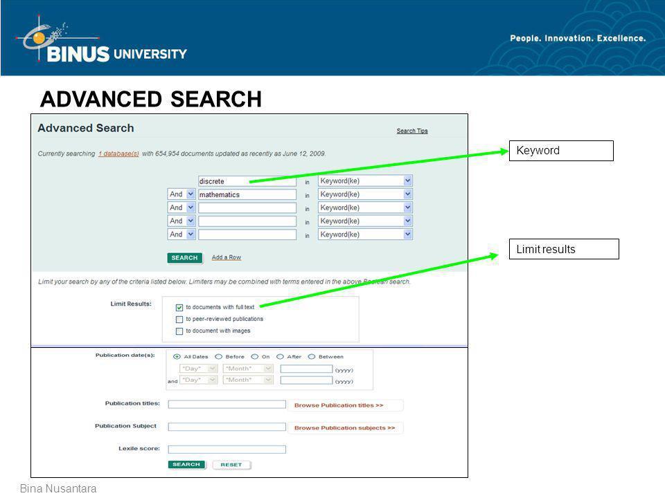 Bina Nusantara Keyword Limit results ADVANCED SEARCH