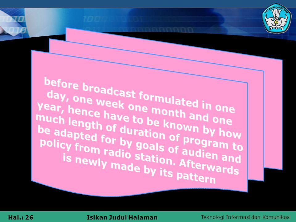 Teknologi Informasi dan Komunikasi Hal.: 26Isikan Judul Halaman