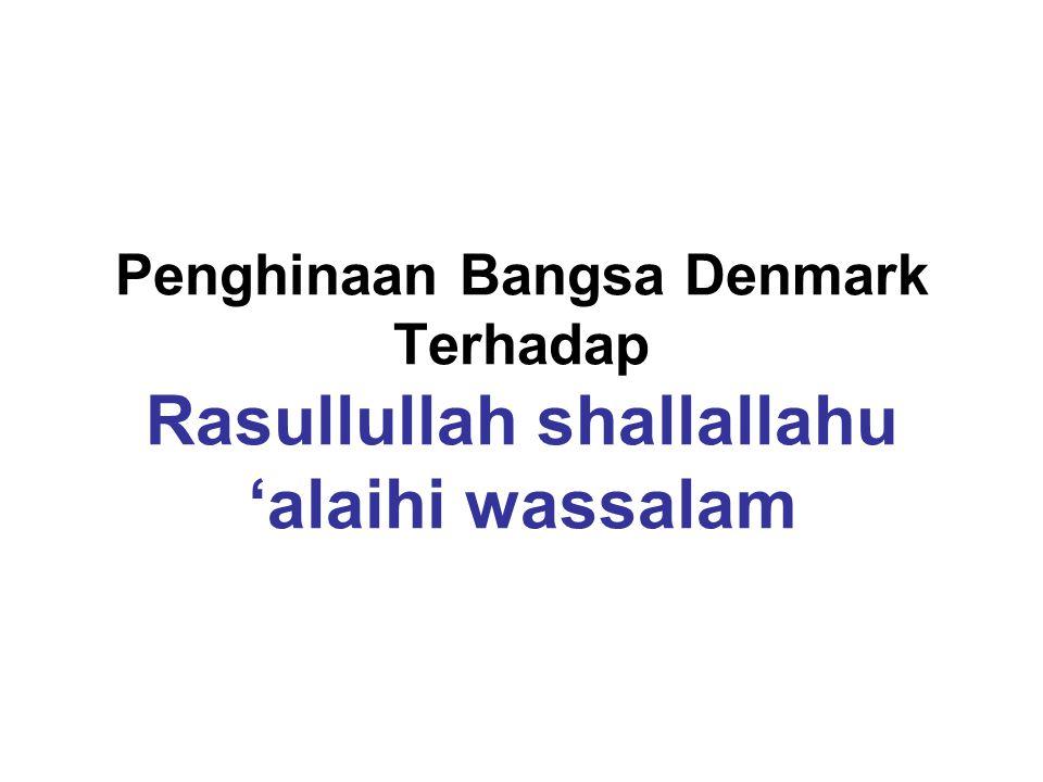 Penghinaan Bangsa Denmark Terhadap Rasullullah shallallahu 'alaihi wassalam