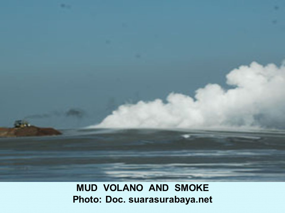 MUD VOLANO AND SMOKE Photo: Doc. suarasurabaya.net