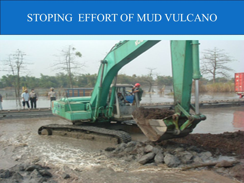 STOPING EFFORT OF MUD VULCANO
