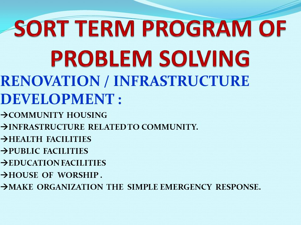 RENOVATION / INFRASTRUCTURE DEVELOPMENT :  COMMUNITY HOUSING  INFRASTRUCTURE RELATED TO COMMUNITY.