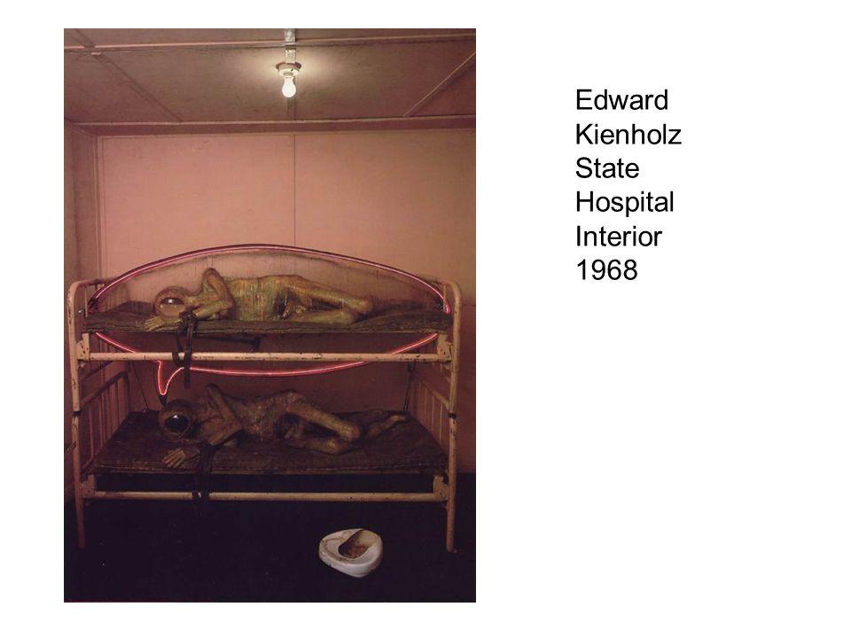 Edward Kienholz State Hospital Interior 1968