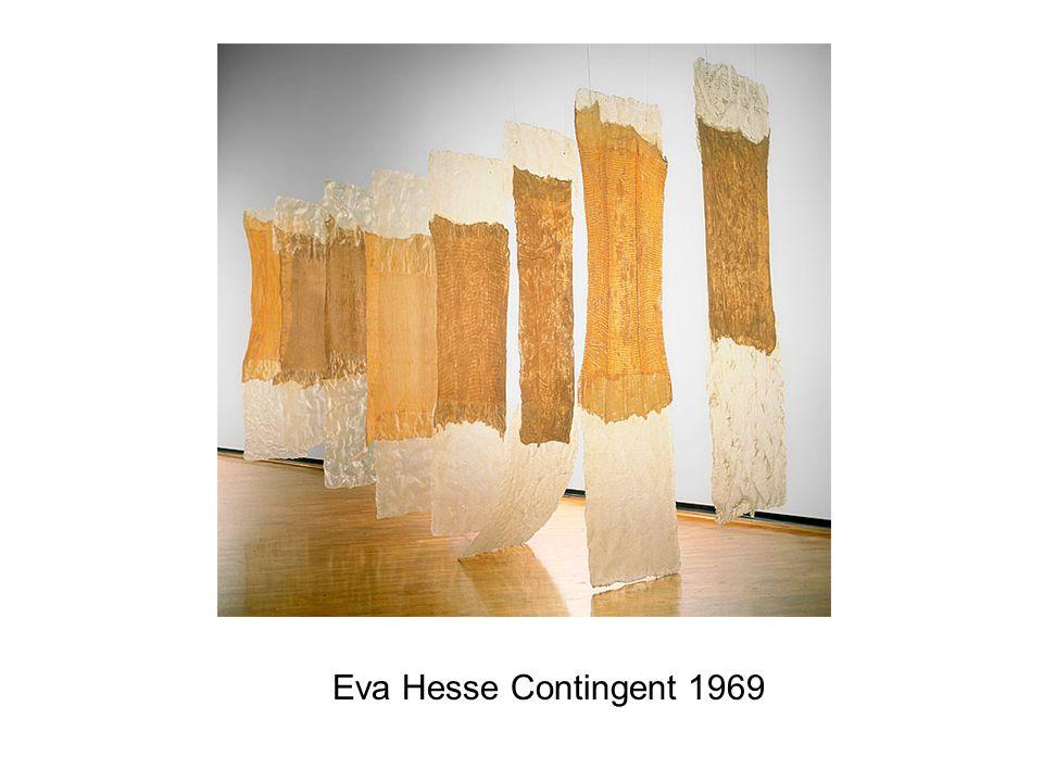 Eva Hesse Contingent 1969
