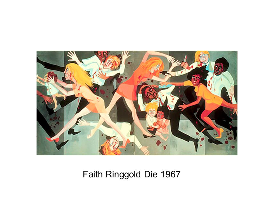 Faith Ringgold Die 1967