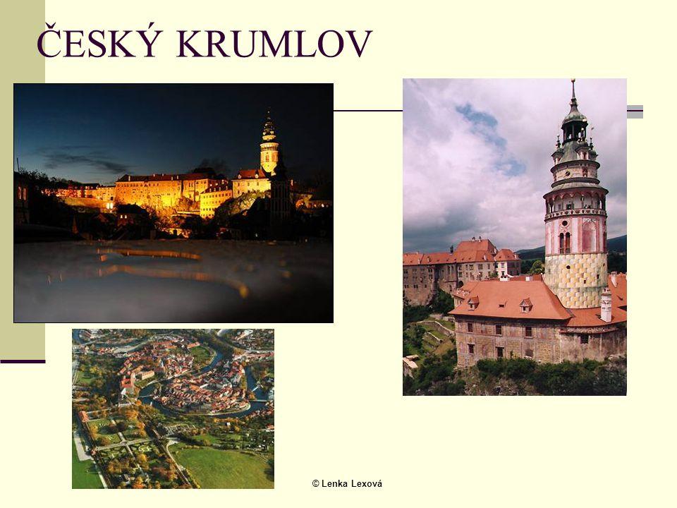 © Lenka Lexová ČESKÝ KRUMLOV